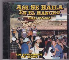 Los Rancheritos del Alamo Asi Se Baila En El Rancho Puras Tocadas CD New