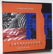 Impressions, Expressions, le Timbre-Poste français, collection Timbres, Histoire