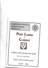 1993 very rare GAA Football Munster under 21 final Waterford V Kerry