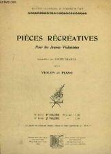 PIECES RECREATIVES - VOLUME 2 - POUR LES JEUNES VIOLONISTES - POUR PIANO ET