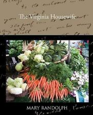 The Virginia Housewife (Paperback or Softback)