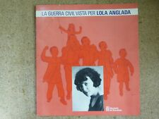 La Guerra Civil vista per Lola Anglada.Diputacio de Barcelona