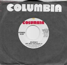 JOURNEY  Any Way You Want It  promo 45