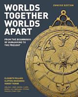 A Worlds Together, Worlds Apart by Pollard, Elizabeth, Rosenberg, Clifford, Tign