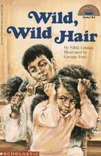 Wild, Wild Hair (level 3) (Hello Reader) Grimes, Nikki Paperback