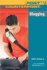 Blogging (Point/Counterpoint) by David L., Jr. Hudson