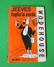 Jeeves taglia la corda - P. G. Wodehouse - Ed. Elmo
