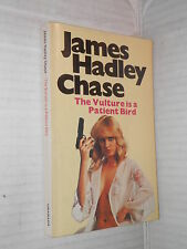 THE VULTURE IS A PATIENT BIRD James Hadley Chase Granada 1969 inglese libro di
