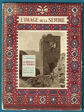 L'Image de la Serbie, le berceau des Serbes, Photos n&b de Boissonnas, Arts 1919