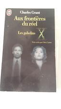 Charles Grant - X Files. Aux frontières du réel. 1, Les gobelins
