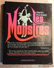 .(1612MM.0)  LES MONSTRES. MARTIN MONESTIER. éd DU PONT NEUF. 1980. E.O