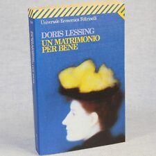 Doris Lessing UN MATRIMONIO PER BENE 6^ed. UE Feltrinelli 1997 cop.morbida