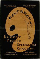 RICARDO BUFFET FROID... PALETTE BAR beautiful 1940s? menu VERY GOOD++ SHAPE
