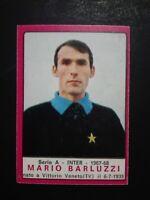 FIGURINA CALCIATORI PANINI 1967/68 INTER BARLUZZI OTTIMA ORIGINALE DA REC.