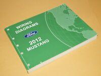 2012 Ford Mustang OEM Wiring Diagrams Service Manual Book