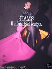 PUBLICITÉ DE PRESSE 1988 COLLANT DIM DIAM'S IN ENLACE ET IL SCULPTE -ADVERTISING