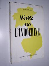 JEAN HEYMARD - VERITE SUR L'INDOCHINE - 1962