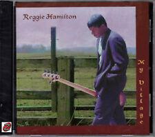 Reggie Hamilton My Village Jazz Fusion CD New