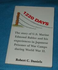 1220 DAYS STORY OF US MARINE EDMOND BABLER &HIS EXPERIENCES IN JAPANESE POW CAMP