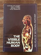 An Atlas Of Sectional Anatomy The Visible Human Body Rare Surgeon Von Hagens