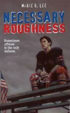 Necessary Roughness by Marie G. Lee (1998, Paperback)