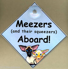 MEEZER SQUEEZER SIAMESE CAT PAINTING IN CAR LAMINATED SIGN SUZANNE LE GOOD