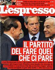 L'Espresso.Silvio Berlusconi, Guido Bertolaso & Gianni Letta,Vincenzo De Luca,ii