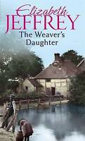The Weaver's Daughter, Jeffrey, Elizabeth, Very Good Book