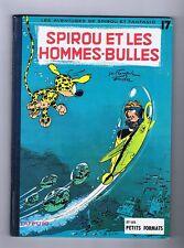 FRANQUIN. Spirou 17. Et les Hommes Bulles. EO 1964