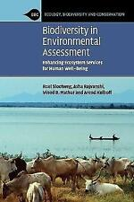 Biodiversity in Environmental Assessment: Enhancing Ecosystem Services for Human