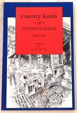 Country Roads of Pennsylvania by Sally Moore