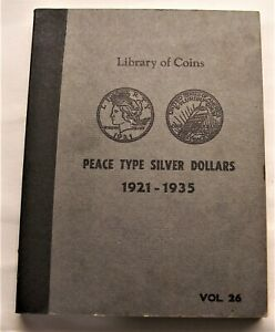LOT OF 13 PEACE SILVER DOLLARS IN ALBUM ** MIXED GRADE COINS **