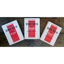 Les HOMMES en BLANC par André SOUBIRAN Autobiographie d'un Interne T1 - T2 et T3