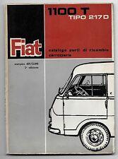 1964 FIAT 1100 T Furgone-Camioncino tipo 217 D catalogo ricambi carrozzeria