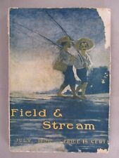 Field & Stream Magazine - July, 1906 ~~ Field and Stream