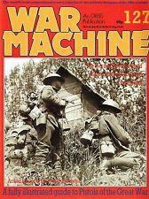 WAR MACHINE #127: WWI PISTOLS/ TRENCH NIGHT RAIDS/ ARCH-DUKE ASSASSINATION