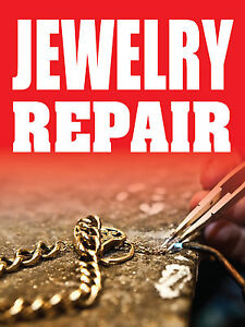 """JEWELRY REPAIR 18""""x24"""" BUSINESS STORE RETAIL SIGNS"""