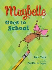 Maybelle Goes to School by Speck, Katie
