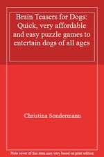 Brain Teasers for Dogs: Quick, very affordable and easy puzzle games to entert,