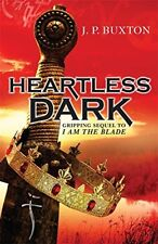 A Heartless Dark, P Buxton, J, Very Good condition, Book