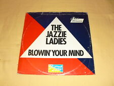 The Jazzie Ladies ‎– Blowin' Your Mind 12'' Maxi-single 45 RPM