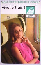 POUR ETRE A L'AISE ET A L'HEURE - AFFICHE SNCF ORIGINALE – TRES RARE - 1965