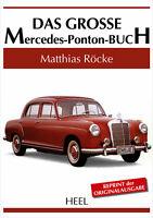 Mercedes Ponton - Das grosse Buch (180 190 219 220 220 S SE Coupe Cabrio) book
