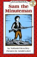 Sam the Minuteman (I Can Read Level 3) by Benchley, Nathaniel