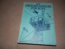 Oxford Annual Book for Boys 31st 1938 1st Printing R P Russ Patrick O'Brian