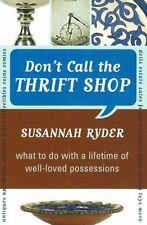 Dont Call the Thrift Shop: What to Do With a Life