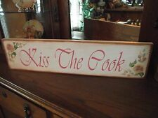 KISS THE COOK   HP Shabby Roses  Cottage Chic Primitive Wood Sign