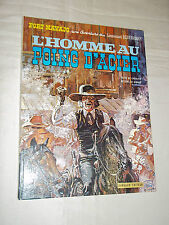 """BLUEBERRY -  L HOMME AU POING D ACIER"" GIRAUD & CHARLIER (1971) 2e EDITON"