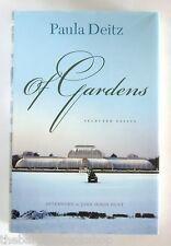 OF GARDENS - Selected Essays by PAULA DEITZ - Hardback - 1st Edition