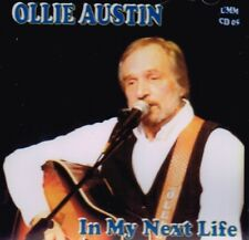 "OLLIE AUSTIN Brand New CD ""IN MY NEXT LIFE"" 14 tracks - COUNTRY MUSIC"